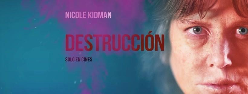 """Reseña: """"Destrucción"""""""