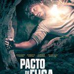 """La nueva película chilena """"Pacto de Fuga"""" estrena tráiler y afiche"""