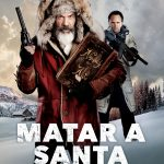 "Estreno: Ya está disponible ""matar a santa"" en cinemark.cl"