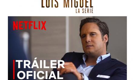 Netflix presenta el tráiler de la temporada final de Luis Miguel, La serie